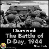 I Survived The Battle of D-Day 1944 Novel Study