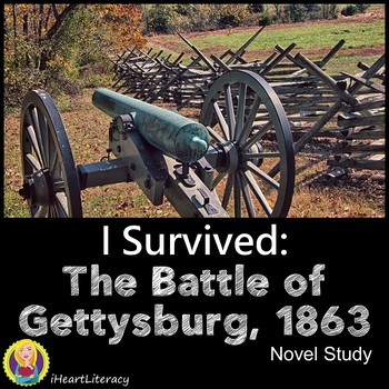 I Survived The Battle of Gettysburg 1863 Novel Study