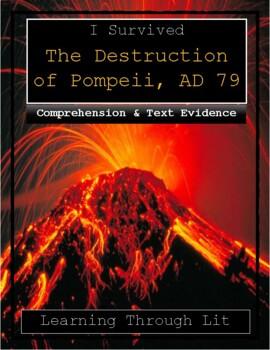I Survived The Destruction of Pompeii, AD 79 - Comprehension & Citing Evidence