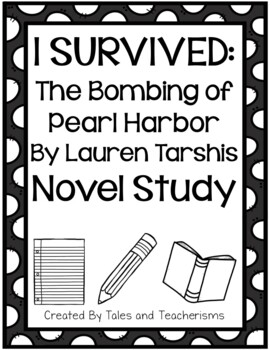I Survived: The Bombing of Pearl Harbor, 1941 Novel Study