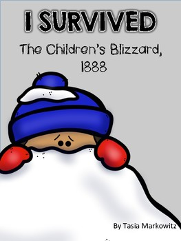 I Survived The Children's Blizzard, 1888