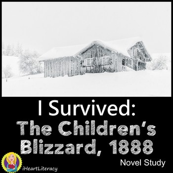 I Survived The Children's Blizzard 1888 Novel Study