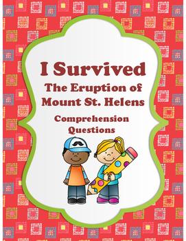 I Survived The Eruption of Mount St. Helens Comprehension Questions
