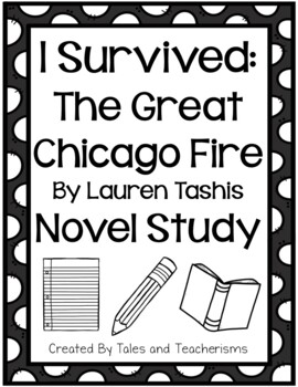 I Survived: The Great Chicago Fire, 1871 Novel Study
