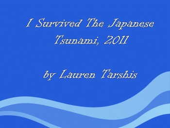 I Survived The Japanese Tsunami, 2011
