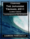 I Survived The Japanese Tsunami, 2011 - Comprehension & Text Evidence