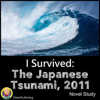 I Survived The Japanese Tsunami 2011 Novel Study