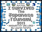I Survived The Japanese Tsunami, 2011 (Tarshis) Novel Study / Comprehension