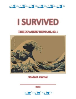 I Survived The Japanese Tsunami, 2011 by Lauren Tarshis - Student Journal