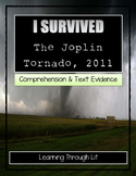 I Survived THE JOPLIN TORNADO, 2011 - Comprehension & Text Evidence