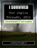 I Survived THE JOPLIN TORNADO, 2011 Tarshis - Comprehensio