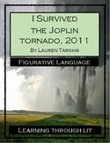 I Survived The Joplin Tornado, 2011 - FIGURATIVE LANGUAGE Activity