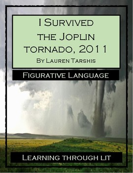 I Survived The Joplin Tornado, 2011 - FIGURATIVE LANGUAGE Activity