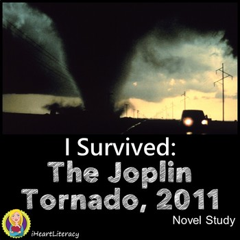 I Survived The Joplin Tornado 2011 Novel Study