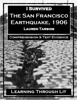 I Survived The San Francisco Earthquake, 1906 - Comprehension & Text Evidence