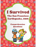 I Survived - The San Francisco Earthquake, 1906 - Comprehsion Quesions