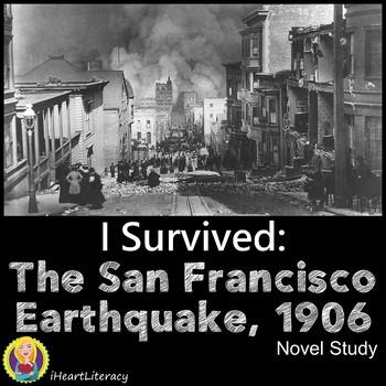 I Survived The San Francisco Earthquake 1906 Novel Study