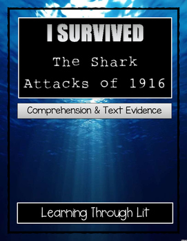 I Survived The Shark Attacks Of 1916 - Comprehension & Text Evidence