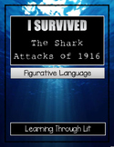 I Survived The Shark Attacks of 1916 - FIGURATIVE LANGUAGE Activity