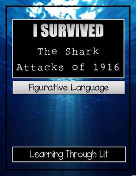I Survived The Shark Attacks of 1916 - FIGURATIVE LANGUAGE