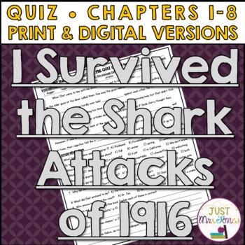 I Survived The Shark Attacks of 1916 Quiz (Ch. 1-8)