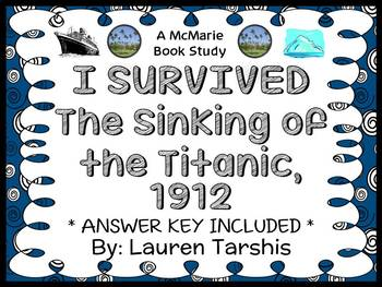 I Survived The Sinking of The Titanic, 1912 (Lauren Tarshis) Novel Study
