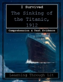 I Survived THE SINKING OF THE TITANIC, 1912 - Comprehension & Text Evidence
