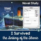 I Survived: Titanic Novel Study Digital Distance Learning