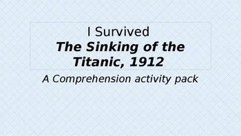 I Survived The Titanic