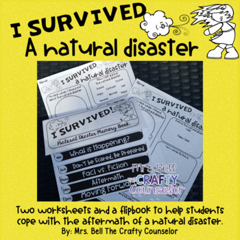I Survived a Natural Disaster (hurricane, flood, earthquake, fire, tornando)