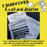 I Survived a Natural Disaster (hurricane, flood, earthquake, fire, tornando)