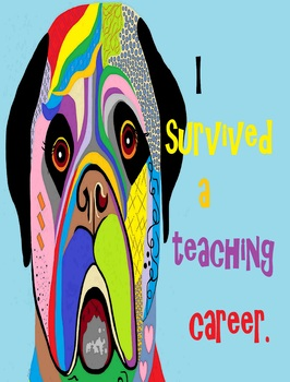 I Survived a Teaching Career POSTER