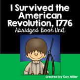 I Survived the American Revolution, 1776  Abridged Novel Study