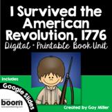 I Survived the American Revolution, 1776 Novel Study: Digital + Printable Unit