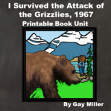 I Survived the Attack of the Grizzlies, 1967 Novel Study