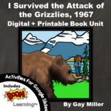 I Survived the Attack of the Grizzlies, 1967 Novel Study: Printable + Digital