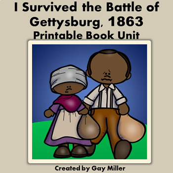 I Survived the Battle of Gettysburg, 1863  [Lauren Tarshis] Printable Book Unit