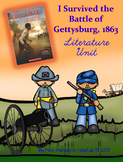 I Survived the Battle of Gettysburg, 1863: Literature Unit