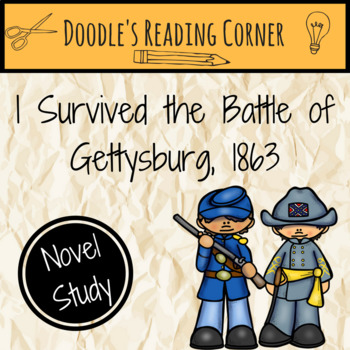 I Survived the Battle of Gettysburg, 1863 Novel Study