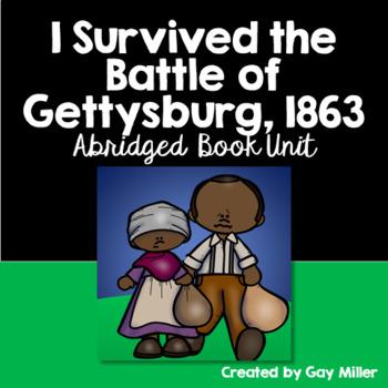 I Survived the Battle of Gettysburg,1863  [Tarshis] Abridged Printable Book Unit