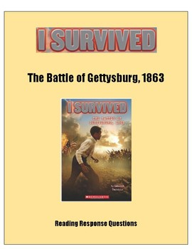 I Survived the Battle of Gettysburg -- Reading Response Questions
