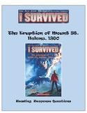 I Survived the Erruption of Mt. St. Helens -- Reading Resp