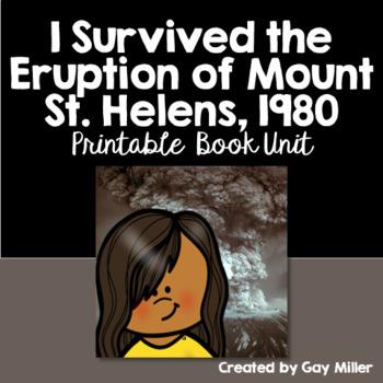 I Survived the Eruption of Mount St. Helens, 1988: Printable Novel Study