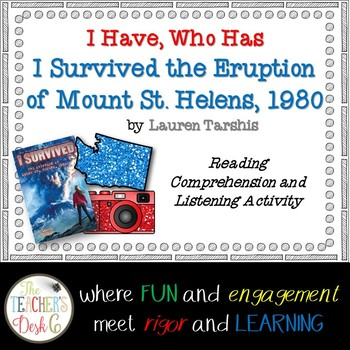 I Survived the Eruption of Mount St. Helens I Have Who Has