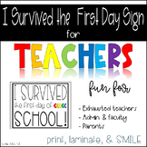 I Survived the First Day Sign: Fun Photo Op for Teachers,
