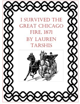 I Survived the Great Chicago Fire, 1871 Literature Unit with Vocabulary