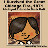 I Survived the Great Chicago Fire, 1871 Novel Study: Abridged Printable Unit