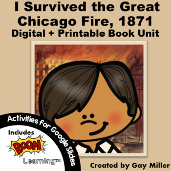 I Survived the Great Chicago Fire, 1871 Novel Study: Digital + Printable Unit