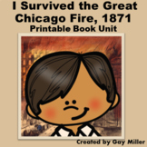 I Survived the Great Chicago Fire, 1871 Novel Study: Printable Book Unit