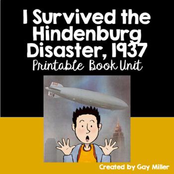 I Survived the Hindenburg Disaster, 1937: Printable Book Unit